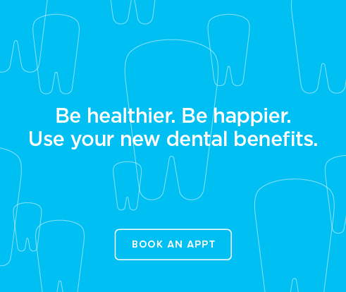 Be Heathier, Be Happier. Use your new dental benefits. - College Dental Group and Orthodontics